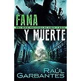Fama y muerte: Una serie policíaca de Aneth y Goya (Crímenes en tierras violentas) (Spanish Edition)