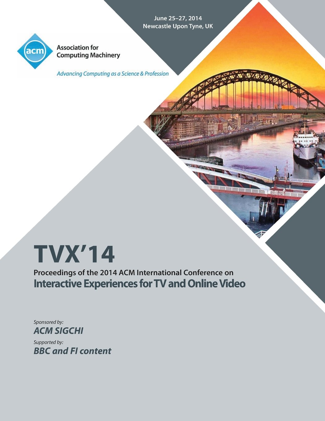 Read Online TVX 14 ACM International Conference on Interactive Experiences for Television and Online Video ebook