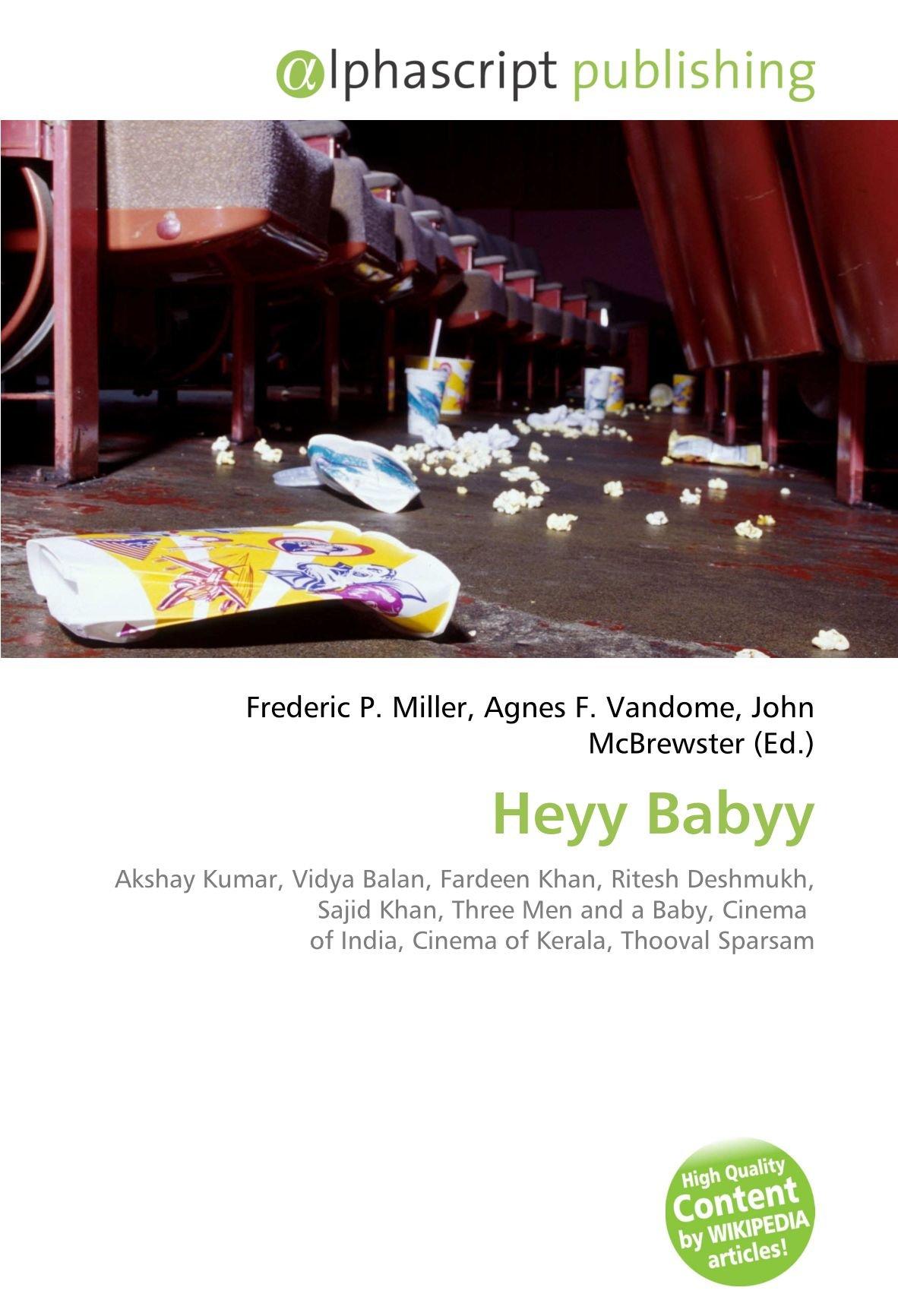 Heyy Babyy: Amazon.es: Miller, Frederic P., Vandome, Agnes F., McBrewster, John: Libros en idiomas extranjeros