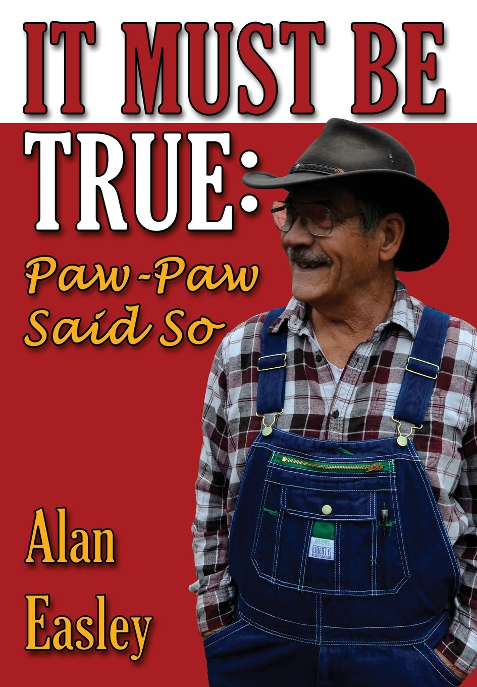 It Must Be True: Paw-Paw Said So pdf epub