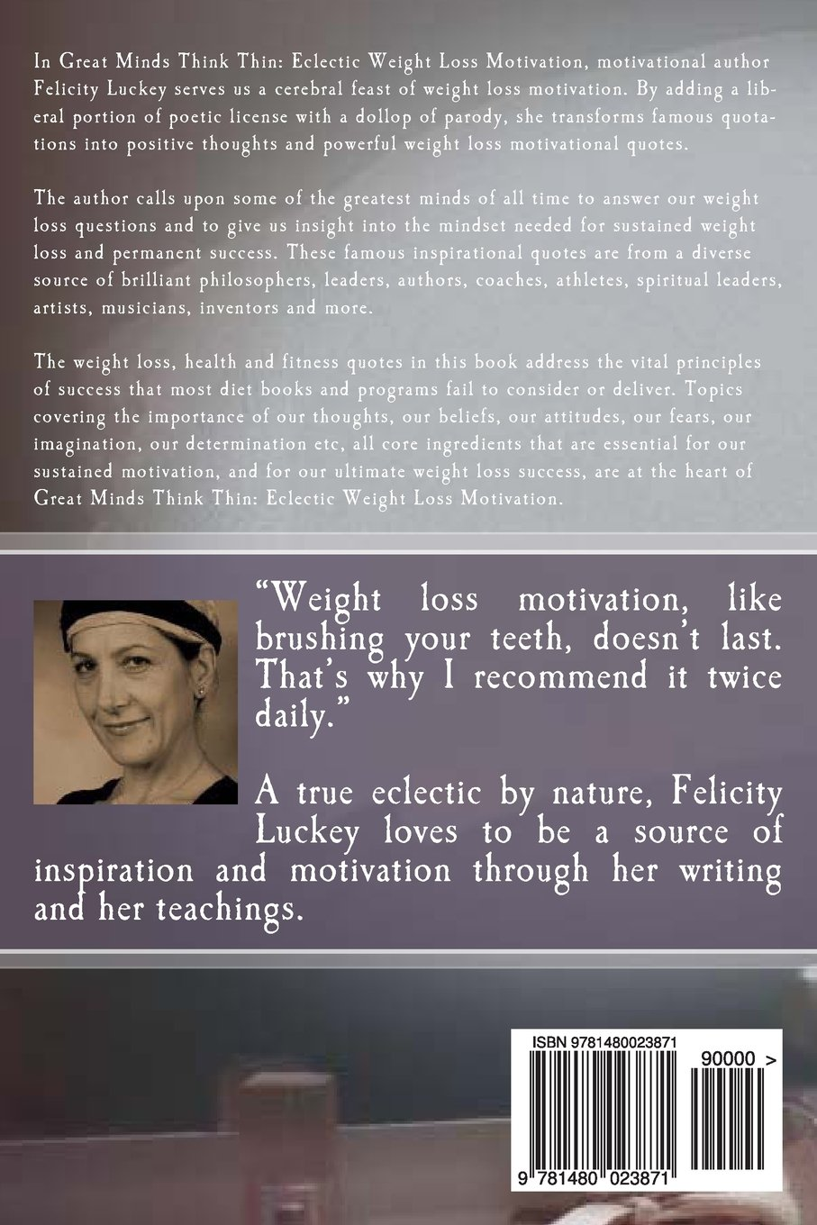 Great Minds Think Thin: Eclectic Weight Loss Motivation: Felicity Luckey:  9781480023871: Amazon.com: Books