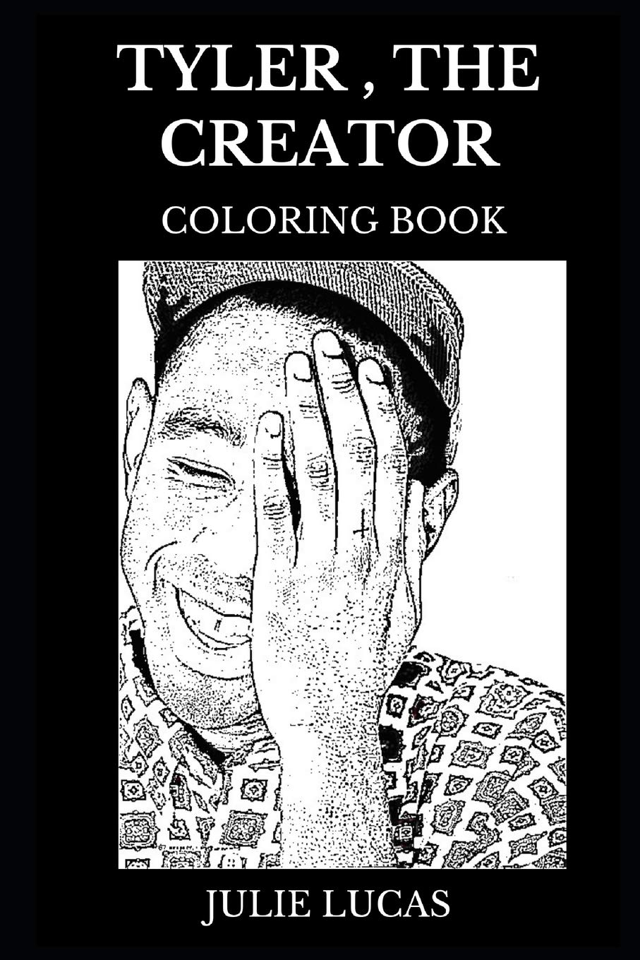 Tyler, the Creator Coloring Book: Legendary Alternative Hip Hop ...