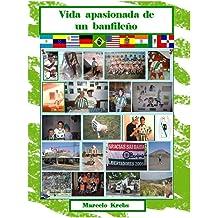 Vida apasionada de un banfileño (Spanish Edition) Jul 29, 2015