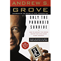 Only the Paranoid Survive: How to Exploit the Crisis Points That Challenge Every Company (English Edition)