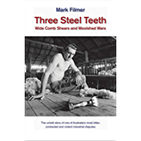 Three Steel Teeth: Wide Comb Shears and Woolshed Wars