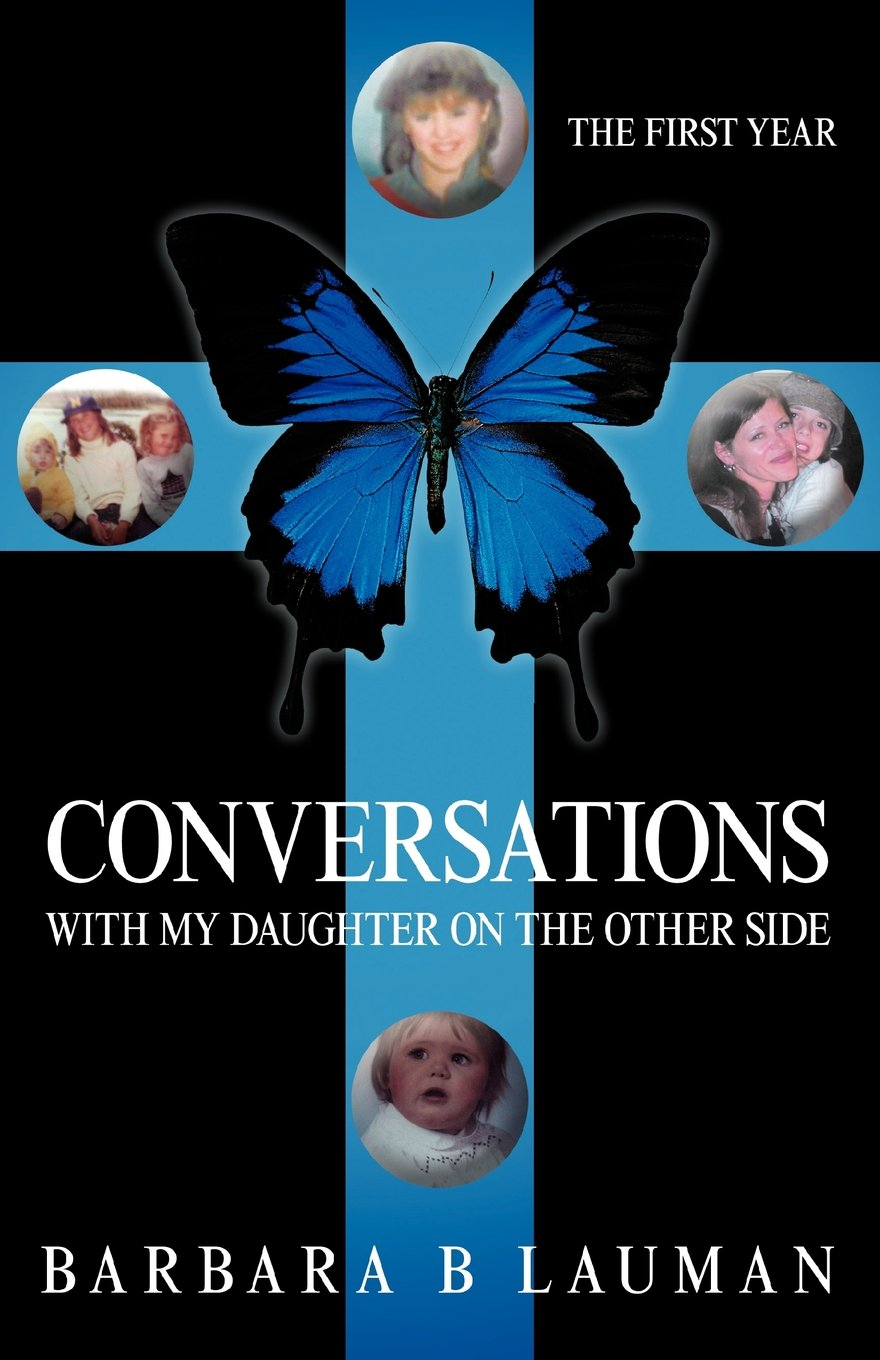 Download Conversations with My Daughter on the Other Side: The First Year pdf epub