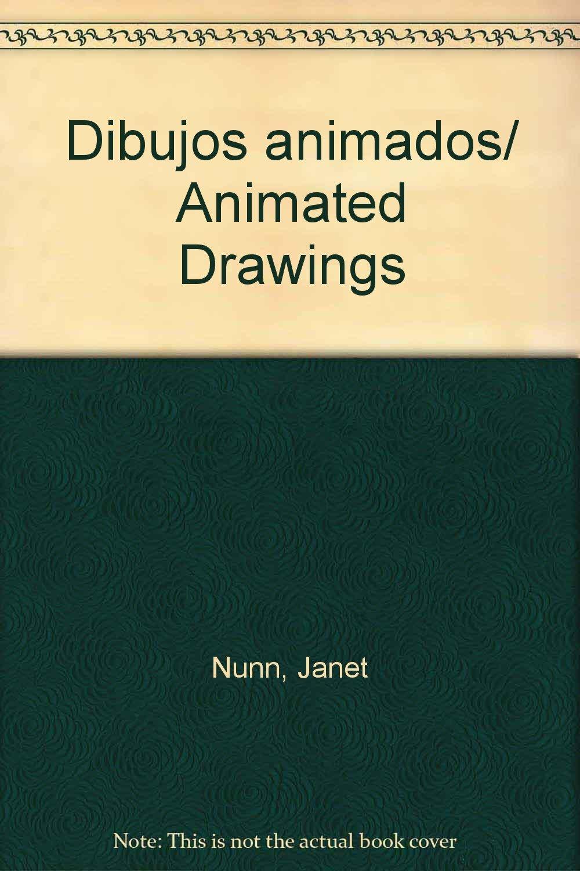 Dibujos animados/ Animated Drawings (Spanish Edition) PDF