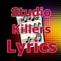 Lyrics for Studio Killers