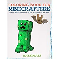 Coloring Book For Minecrafters: An Unofficial Minecraft Coloring Book For Kids: 1