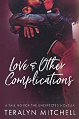 Love & Other Complications Paperback