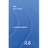 On the Public (Thinking in Action) (English Edition)