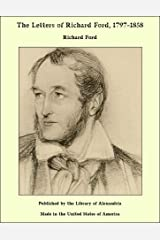 The Letters of Richard Ford, 1797-1858 Kindle Edition