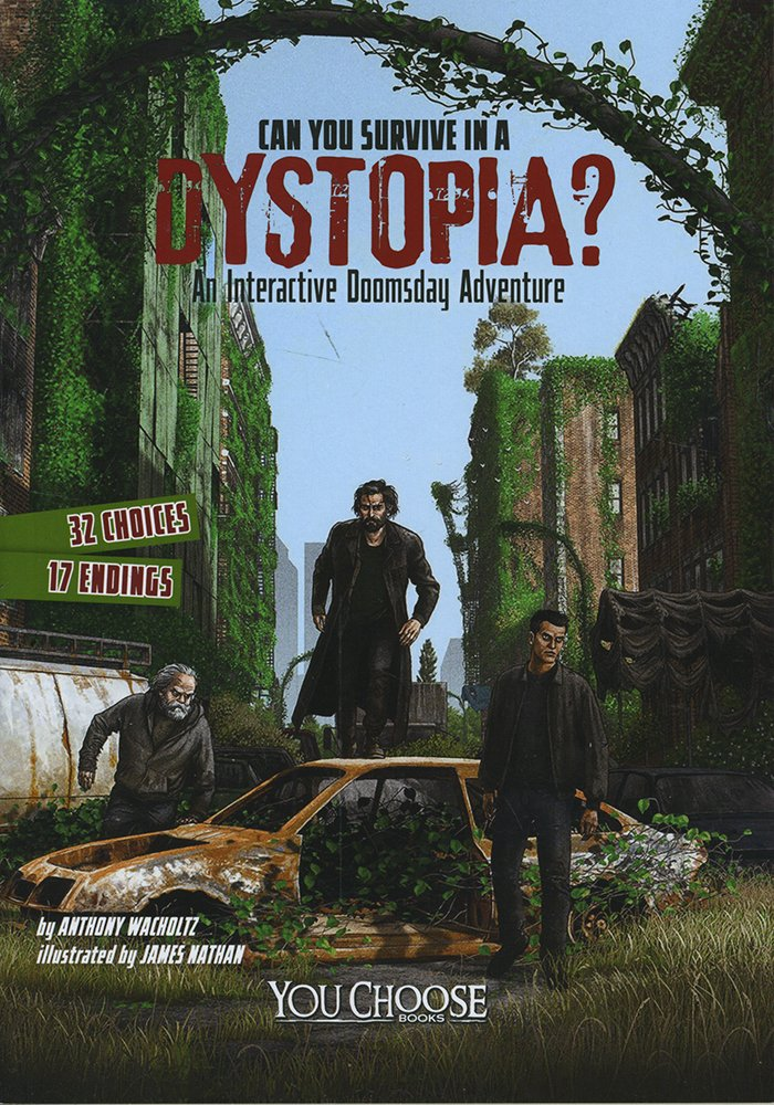 Can You Survive in a Dystopia?: An Interactive Doomsday Adventure (You Choose: Doomsday)