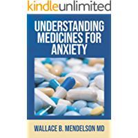 Understanding Medicines for Anxiety (English Edition)