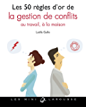 Les 50 règles d'or de la gestion de conflits