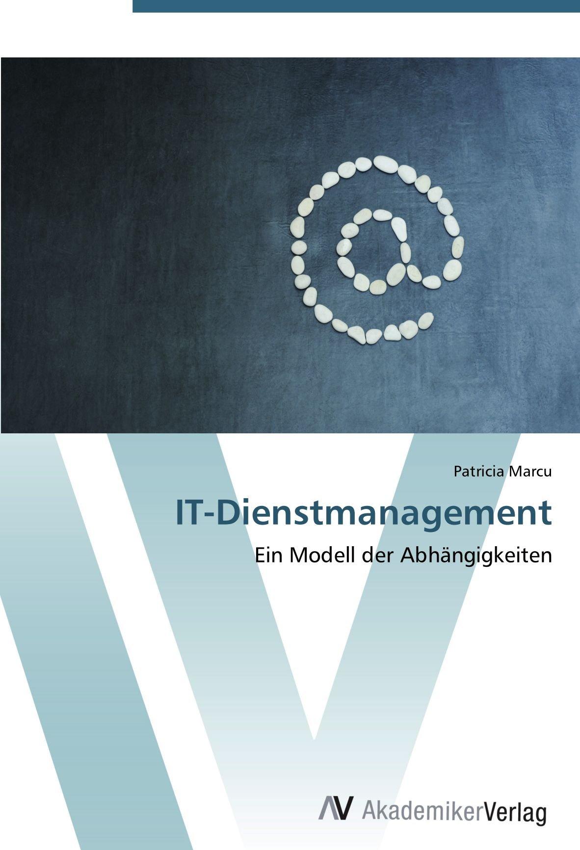 Download IT-Dienstmanagement: Ein Modell der Abhängigkeiten (German Edition) pdf epub
