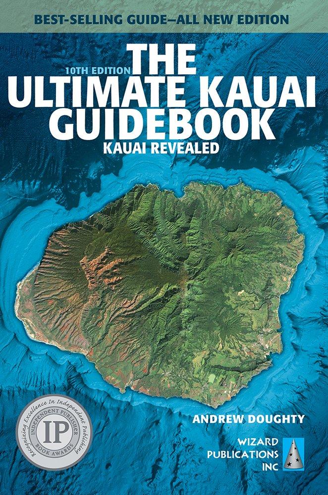 The Ultimate Kauai Guidebook: Kauai Revealed (Ultimate Guidebooks) by WIZARD