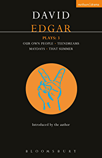 Edgar Plays: 3: Teendreams; Our Own People; That Summer and Maydays (