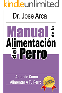 Manual de La Alimentacion del Perro (Spanish Edition)