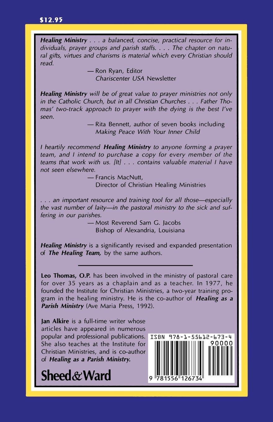 Healing Ministry: A Practical Guide: Jan Alkire, Leo Thomas