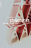 Structures: Or Why Things Don't Fall Down (English Edition)