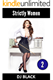Strictly Women: Book 2: a collection of F/F femdom stories