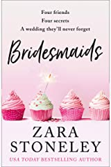 Bridesmaids: The funniest laugh out loud romcom of 2019 – the perfect Christmas read! Kindle Edition