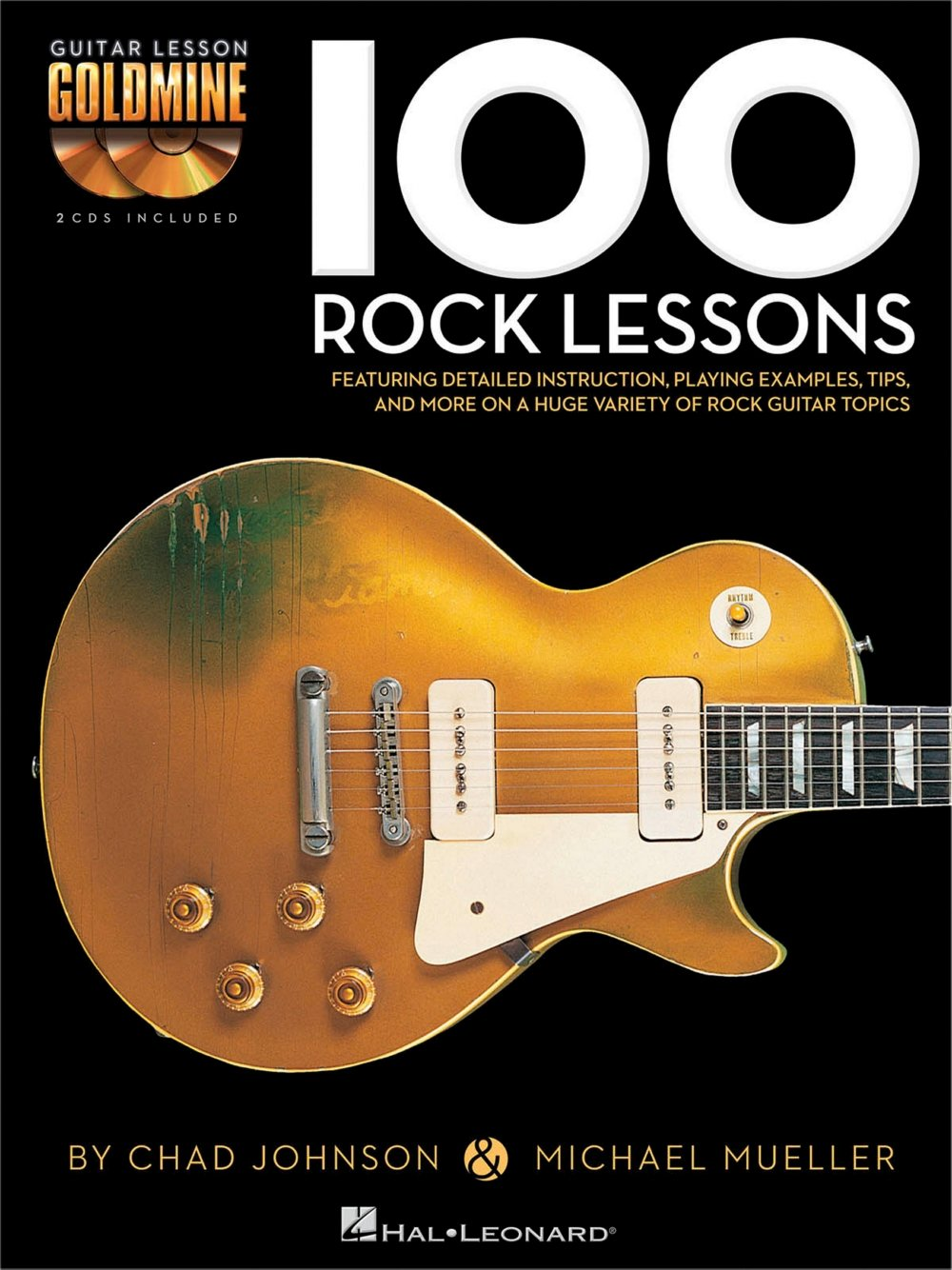 Amazon.com: Hal Leonard 100 Rock Lessons Guitar Lesson Goldmine Series  Book/CD (0884088528546): Hal Leonard: Books