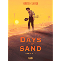 Days of Sand - Part 1 (English Edition)
