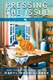 Pressing the Issue (A Cookbook Nook Mystery) (Volume 6)