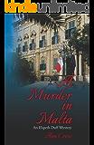 A Murder in Malta: An Elspeth Duff Mystery (The Elspeth Duff Mysteries Book 1)