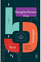 Slaughterhouse-Five: A Novel Kindle Edition