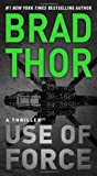 Use of Force: A Thriller (17) (The Scot Harvath Series)