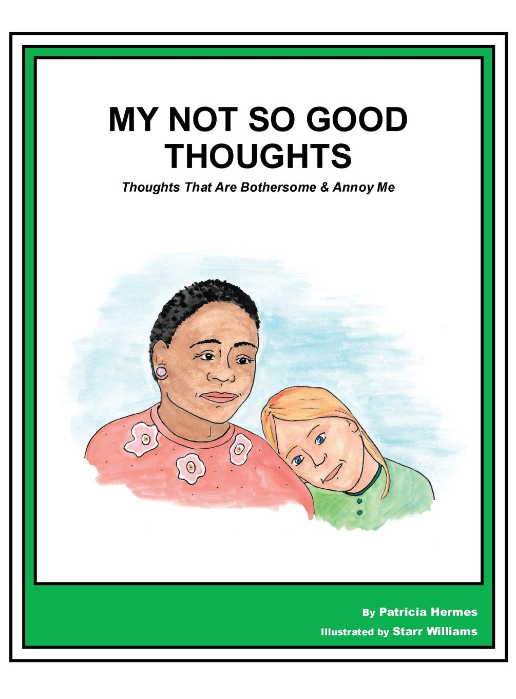 Story Book  19 Not So Good Thoughts: Thoughts That Are Bothersome & Annoy Me (Story Book for Social Needs) PDF