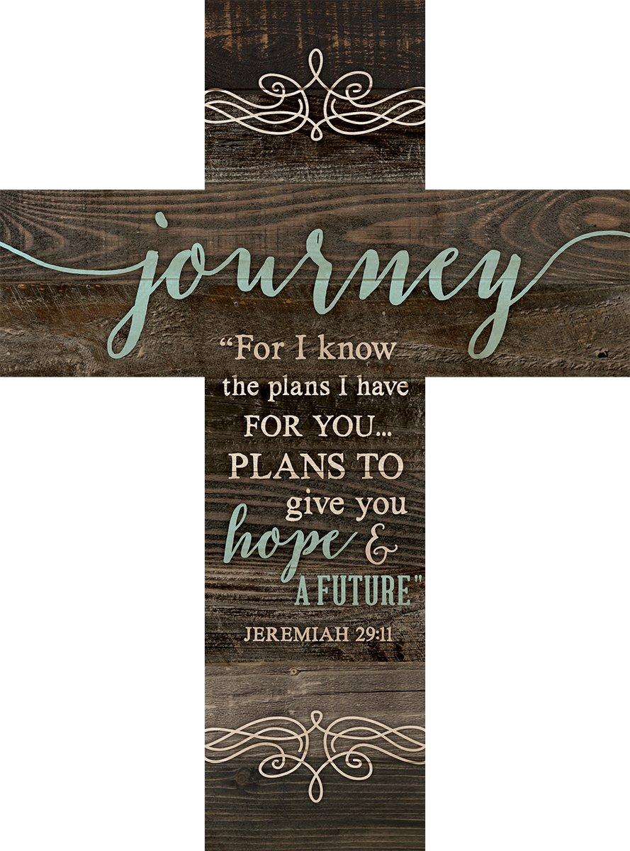 P Graham Dunn Journey Jeremiah 29:11 Rustic Dark 14 x 10 Wood Wall Art Cross Plaque
