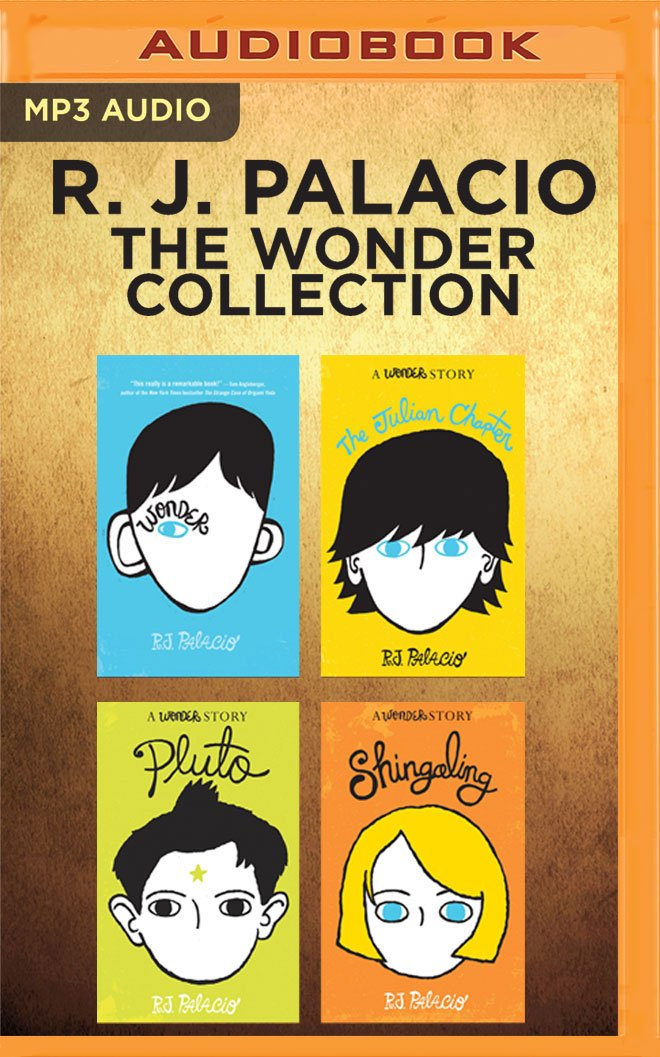 Download R. J. Palacio - The Wonder Collection: Wonder, The Julian Chapter, Pluto, Shingaling PDF