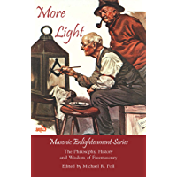 More Light - Masonic Enlightenment Series (English Edition)