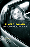 Lo sconosciuto n. 89 (Einaudi. Stile libero. Noir)