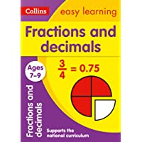 Collins Easy Learning Age 7-11 -- Fractions and Decimals Ages 7-9: New Edition: Ideal for Home Learning