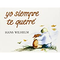 Yo Siempre Te Querre (I'll Always Love You)