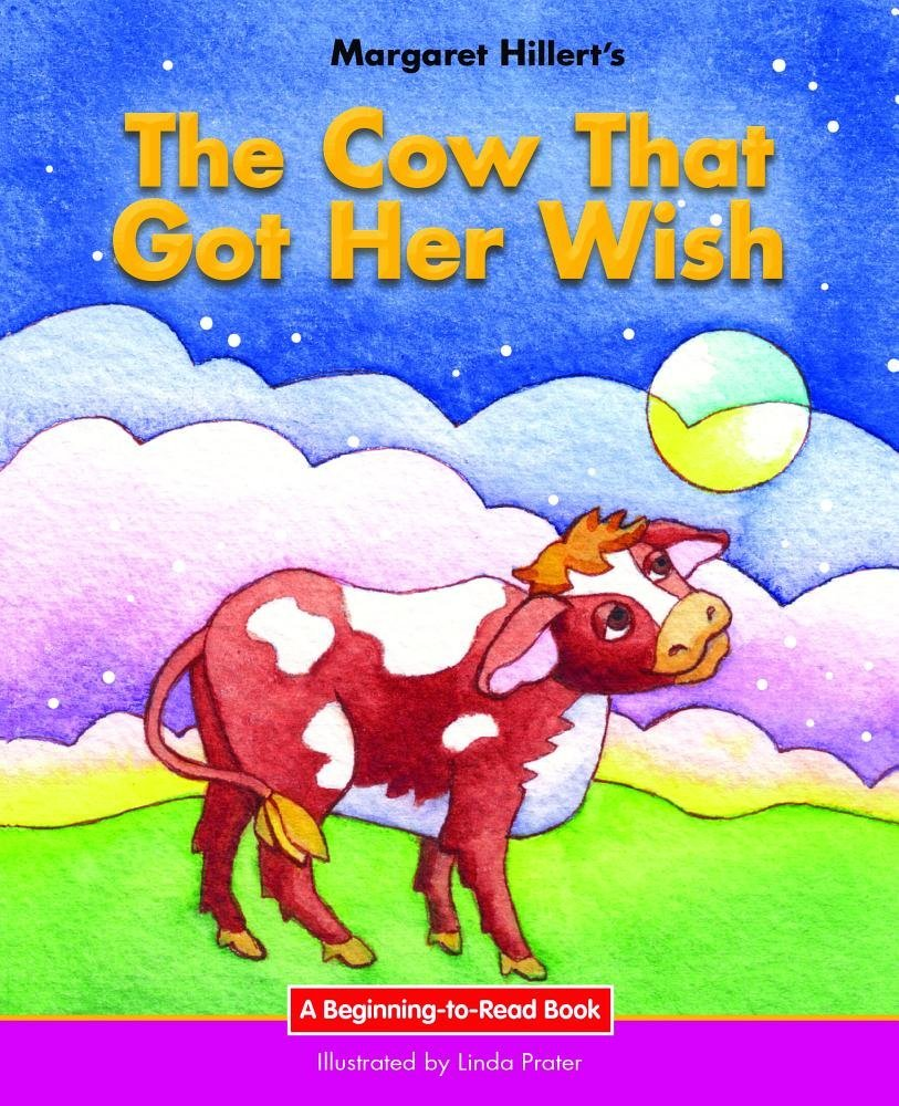 The Cow That Got Her Wish: 21st Century Edition (Beginning-to-Read: Fairy Tales and Folklore) pdf epub
