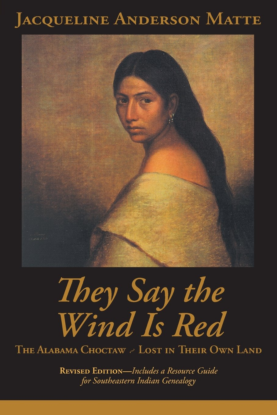 Read Online They Say the Wind Is Red: The Alabama Choctaw ― Lost in Their Own Land ebook