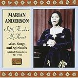 Softly Awakes My Heart: Arias, Songs & Spirituals 1924-1944