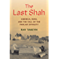 The Last Shah: America, Iran, and the Fall of the Pahlavi Dynasty (Council on Foreign Relations Books) (English Edition)