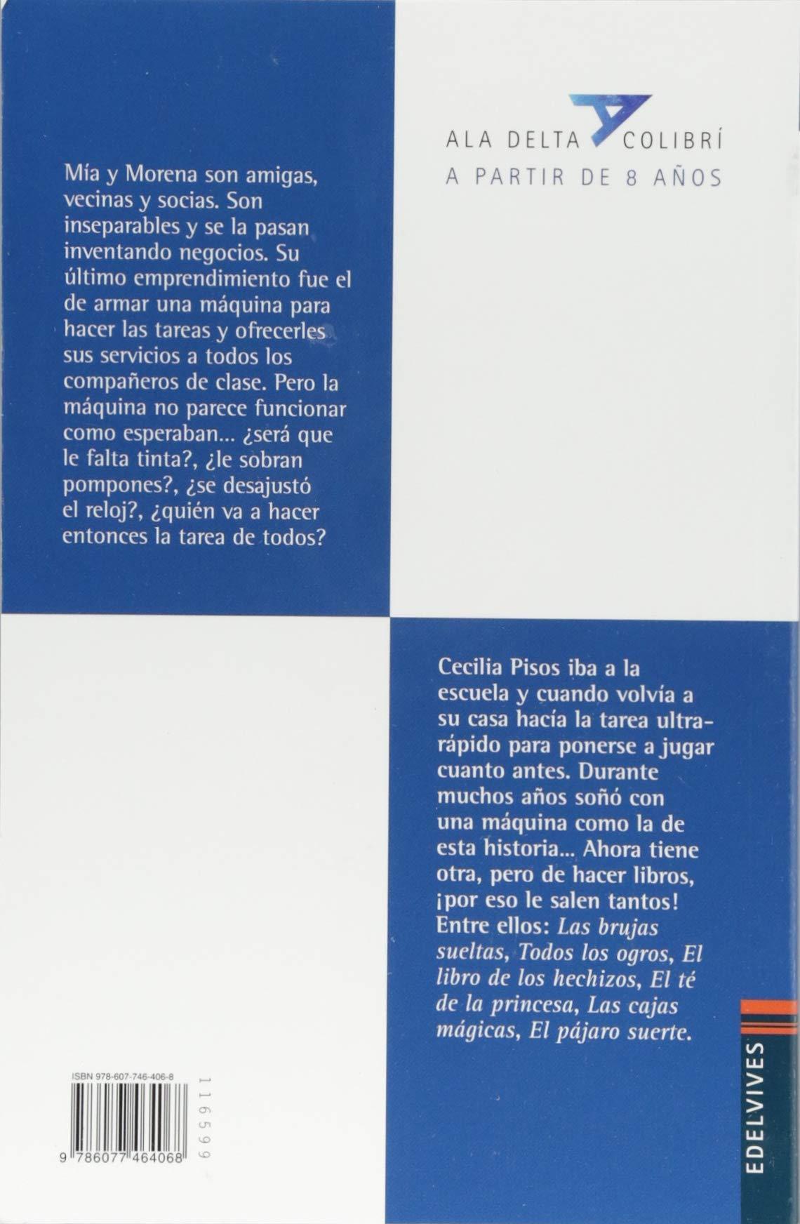 Amazon.com: La Maquina de Hacer Tareas (Spanish Edition) (9786077464068): Cecilia Pisos, Fernando Calvi: Books