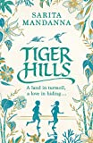 Tiger Hills: A Channel 4 TV Book Club Choice