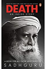 Death; An Inside Story: A book for all those who shall die Paperback