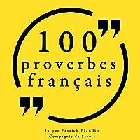100 proverbes français: Les 100 citations de...