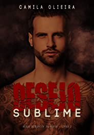 Desejo Sublime (Romances na Máfia Livro 2)