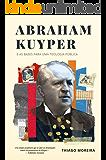 Abraham Kuyper e as bases para uma teologia pública: A soberania divina e o desenvolvimento humano nas esferas da…